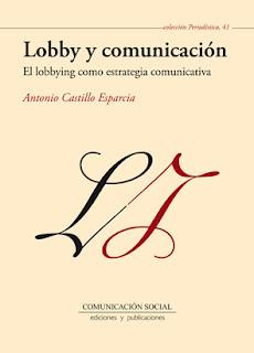 Lobby y comunicación. El lobbying como estrategia comunicativa