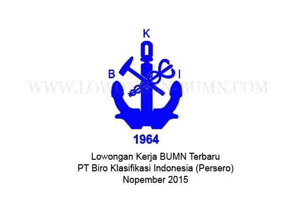 Lowongan Kerja BUMN Terbaru Nopember 2015 di PT Biro Klasifikasi Indonesia (Persero)