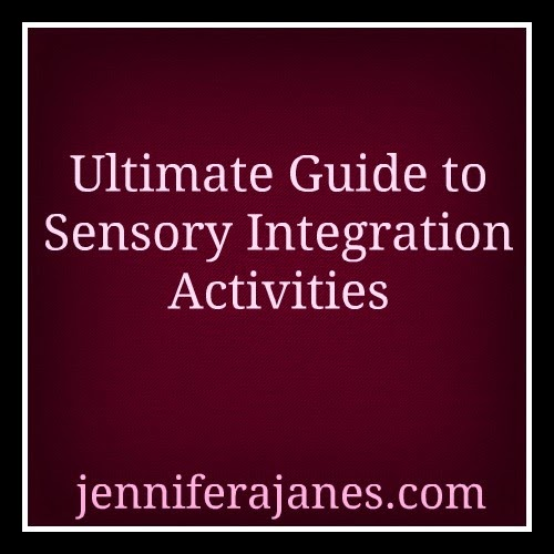 http://jenniferajanes.com/ultimate-guide-to-sensory-integration-activities/