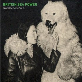 CDs in my collection: Machineries of Joy by British Sea Power
