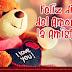 14 de Febrero: Día de San Valentín, La Amistad
