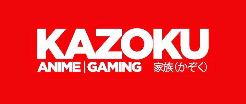 Kazoku Anime & Gaming