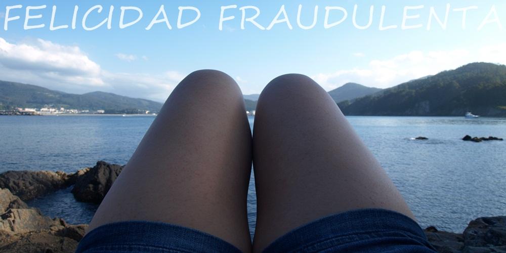 Felicidad fraudulenta