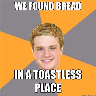 http://4.bp.blogspot.com/-SCdOlB5LcRw/T3DDyok0WII/AAAAAAAADNw/h2U_mmQ1nSU/s1600/Peeta+toast.jpg