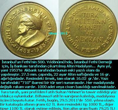 500.Yıl Altın Madalyon - İst. Fetih Derneği - İş Bankası - No.:710
