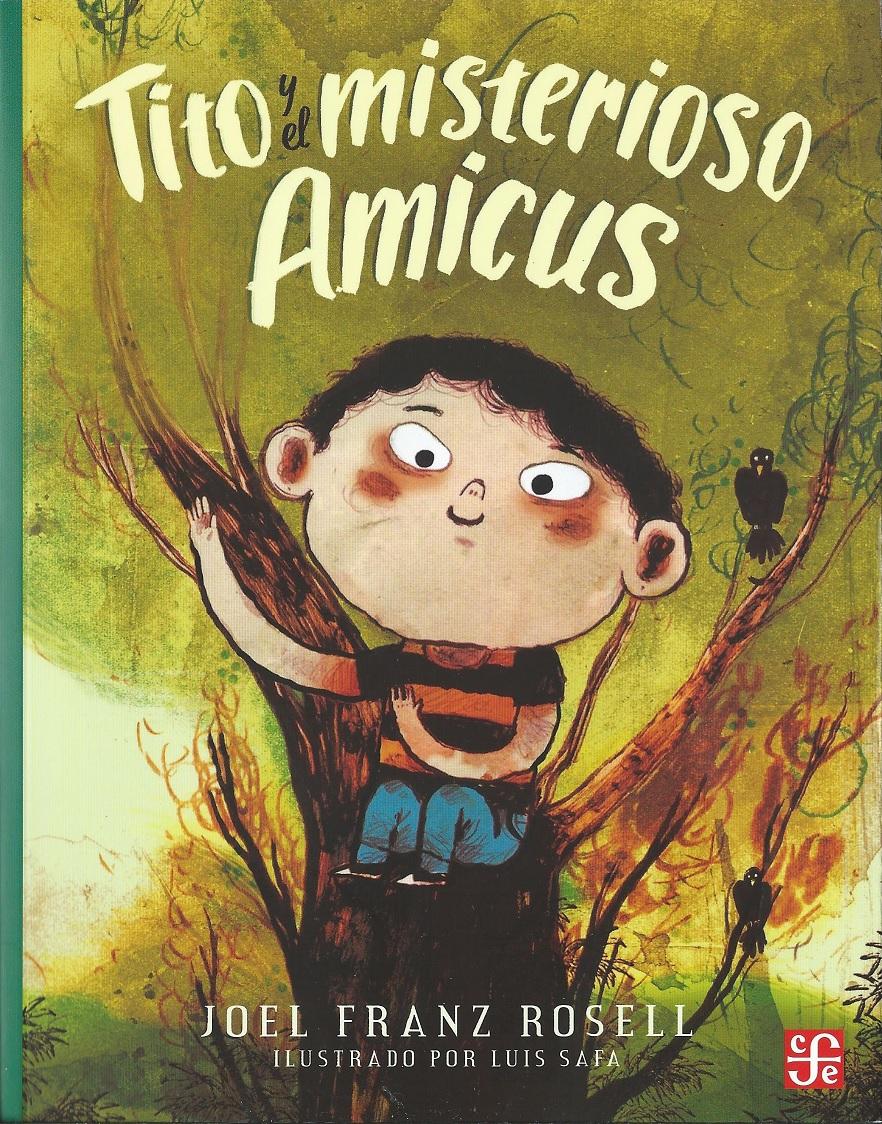 """""""Tito y el misterioso Amicus"""""""