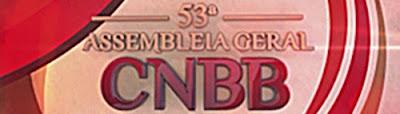 53ª Assembleia Geral da CNBB - Assista aqui!