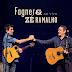 Fagner & Zé Ramalho - Ao Vivo Lançamento - 2014