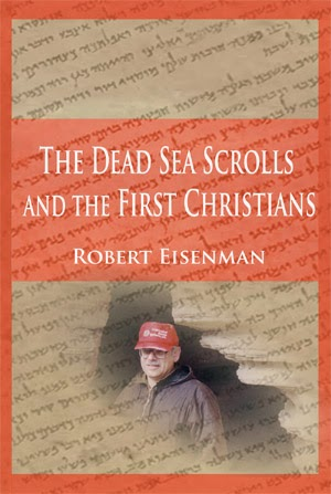Dead Sea Scrolls and the First Christians Robert Eisenman