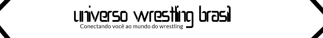 Universo Wrestling Brasil - WWE PPV WrestleMania 33