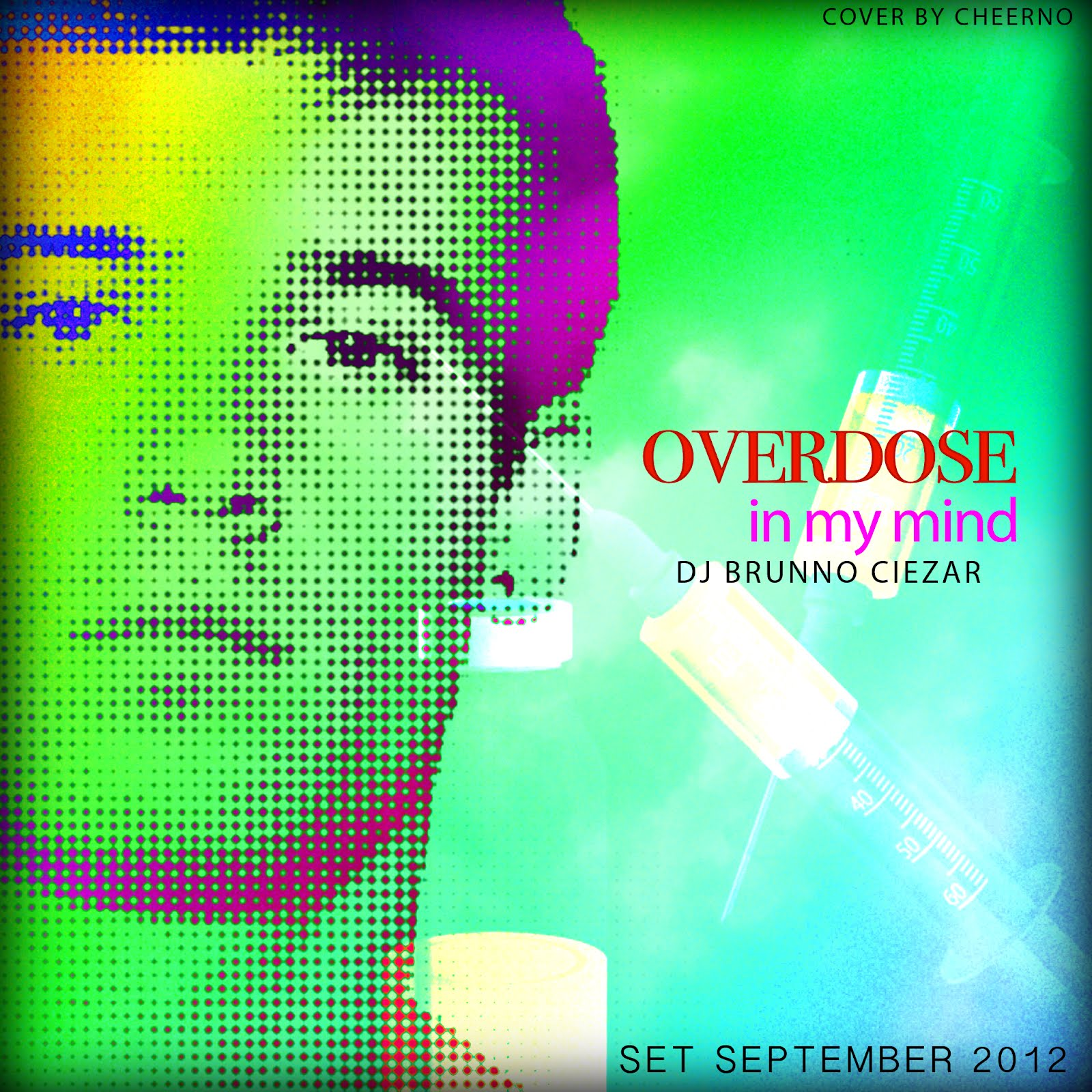 DJ Brunno Ciezar - OVERDOSE In My Mind
