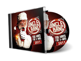 Jingle+Bang+2011+Too+Hard+for+X Mas+2011 Jingle Bang 2011: Too Hard for X Mas