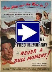 NEVER A DULL MOMENT (1950)