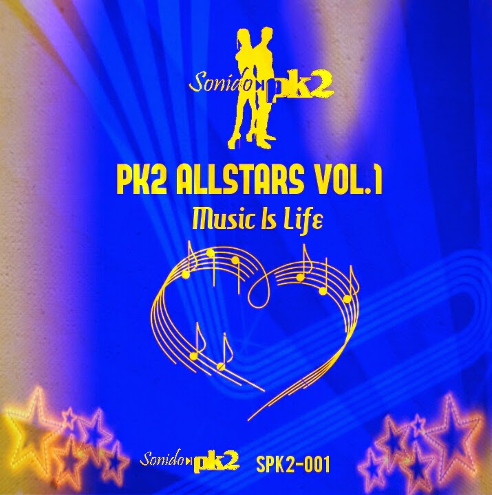 Sello Digital SonidoPK2 : PK2 ALLSTARS VOL.1 - Music is Life SPK2-001