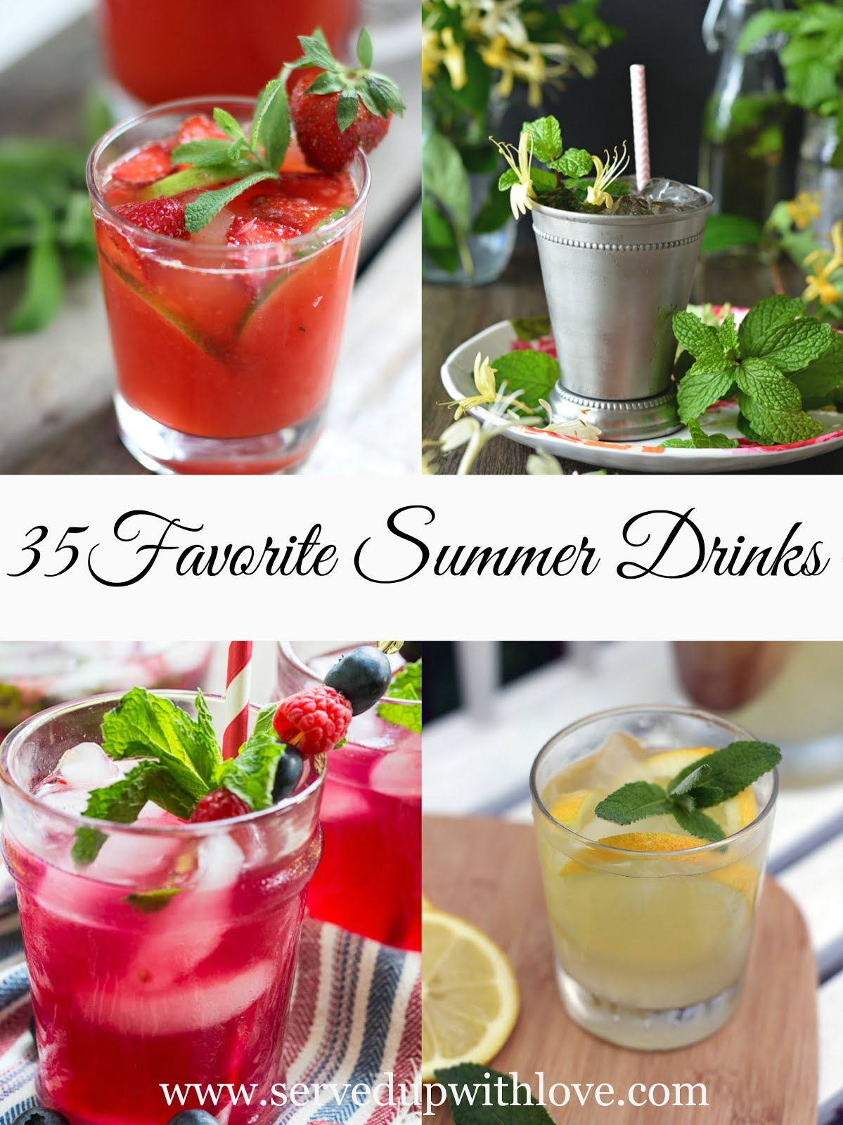 *35 Favorite Summer Drinks*