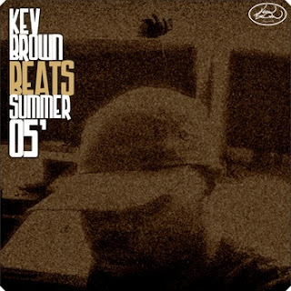 Kev Brown August 2005 Beat Tape