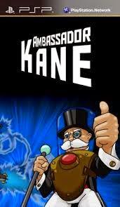 Ambassador Kane PSP