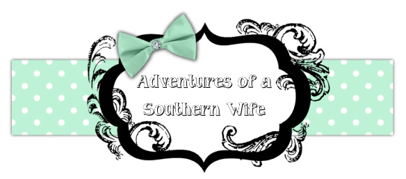 Adventures Of A Southern Wife