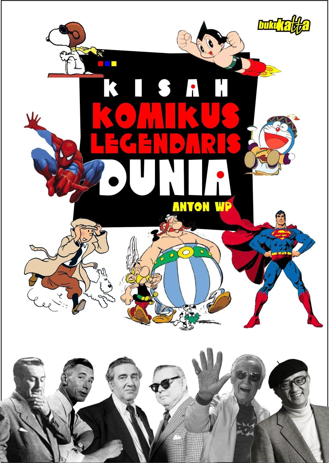 Kisah Komikus Legendaris Dunia - anton wp