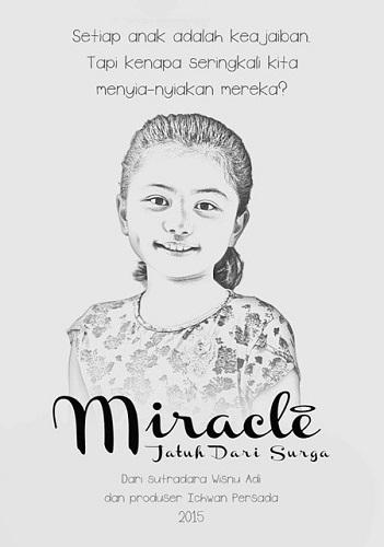 Sinopsis Miracle: Jatuh Dari Surga 2015 Bioskop
