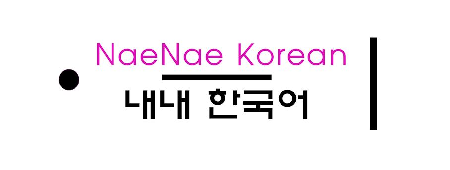 NaeNae Korean
