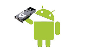 About Graphic Processing Unit (GPU) Android