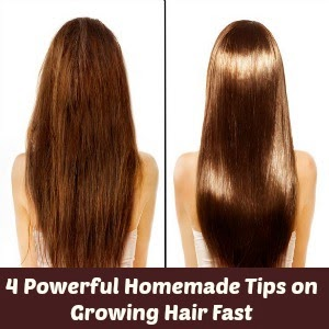 4 Powerful Homemade Tips on Growing Hair Fast