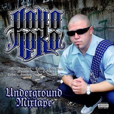 Pöyo Loko - Underground Mixtape