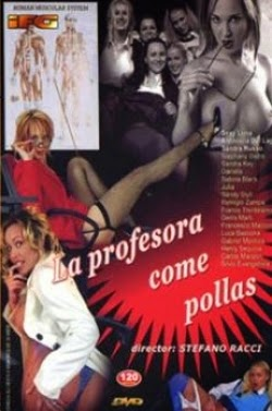 La Profesora Come Pollas – 2004 Español