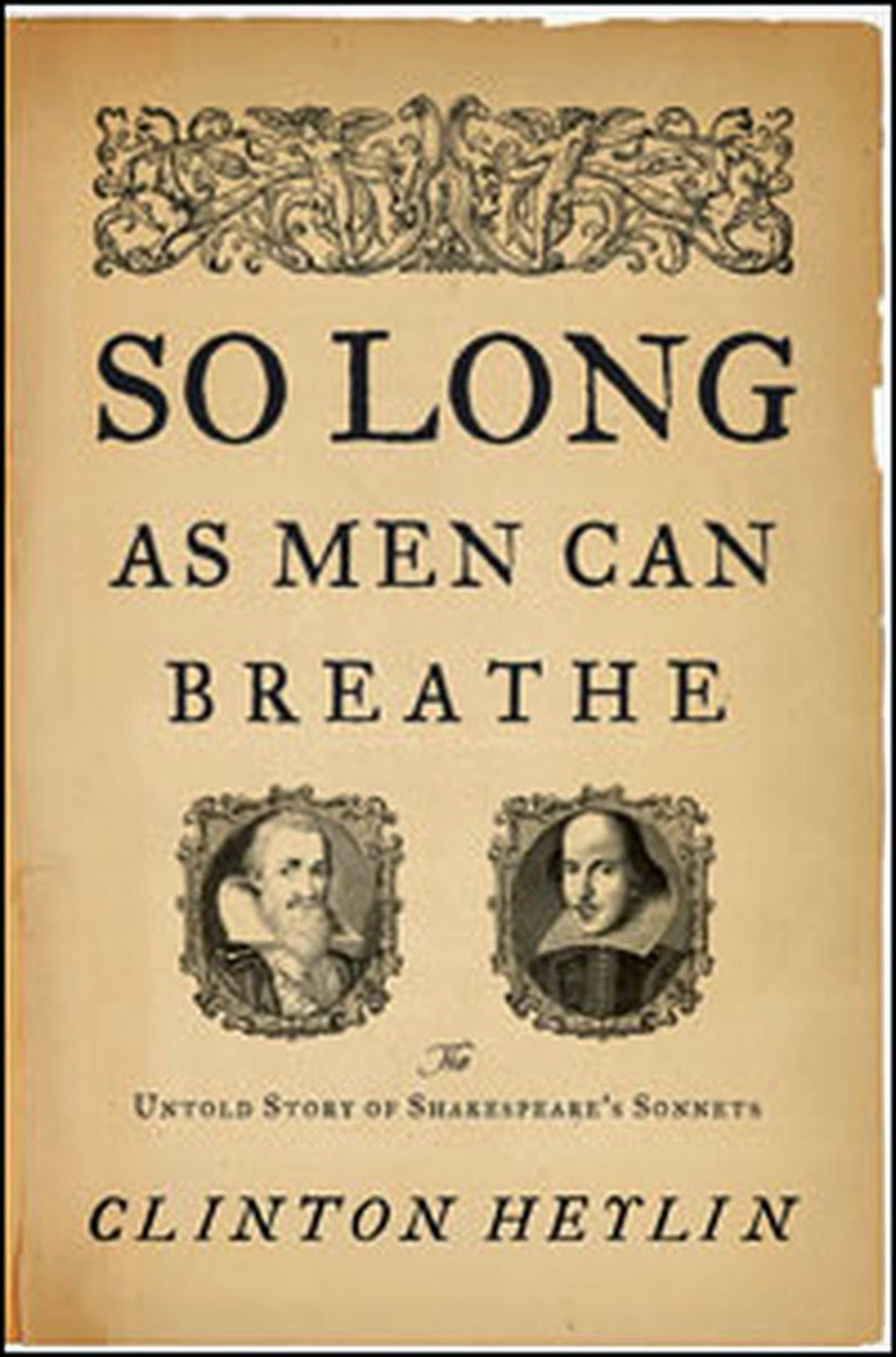 So Long as Men Can Breathe - Clinton Heylin