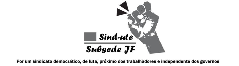 <center><b>Sind-UTE Subsede Juiz de Fora</b></center>