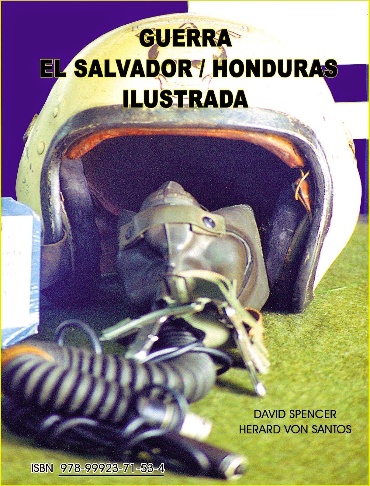 La Guerra El Salvador-Honduras Ilustrada