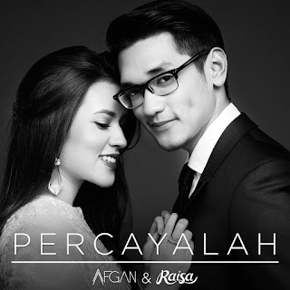 Afgan & Raisa - Percayalah on iTunes