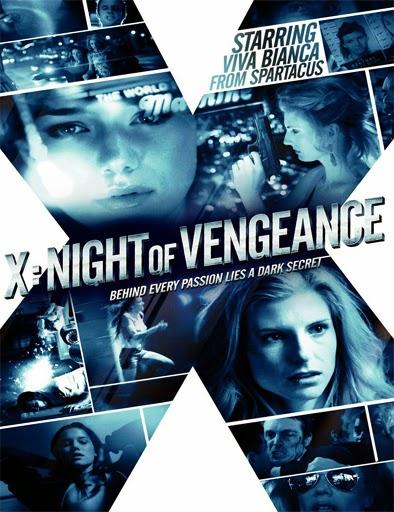 Ver X: Night of Vengeance (2011) Online