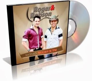 Roger e Robson – Minha Essência