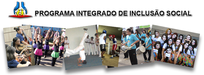 PROGRAMA INTEGRADO DE INCLUSAO SOCIAL