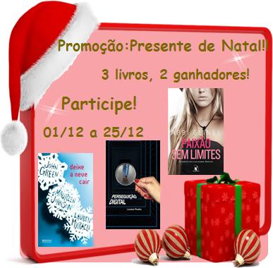 Promoção: Presente de Natal!!