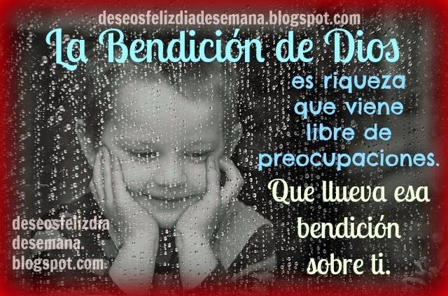 Que lluevan bendiciones de Dios para ti. Buenos deseos para amiga, amigo en bendición. Postales cristianas, tarjetas, imágenes de lluvia, versículo bíblico, citas bíblicas, Dios da lluvias de bendiciones.