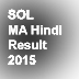 SOL MA Hindi Result 2015 DU PG History 2nd & 4th Sem
