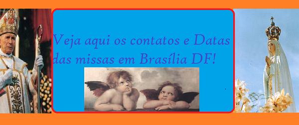 Contatos e Datas das Missas em Brasília DF