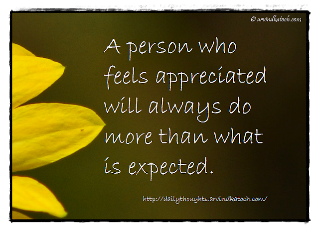 Daily thought, appreciated, expected, Daily quote