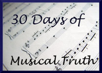 30 Days of Musical Truth