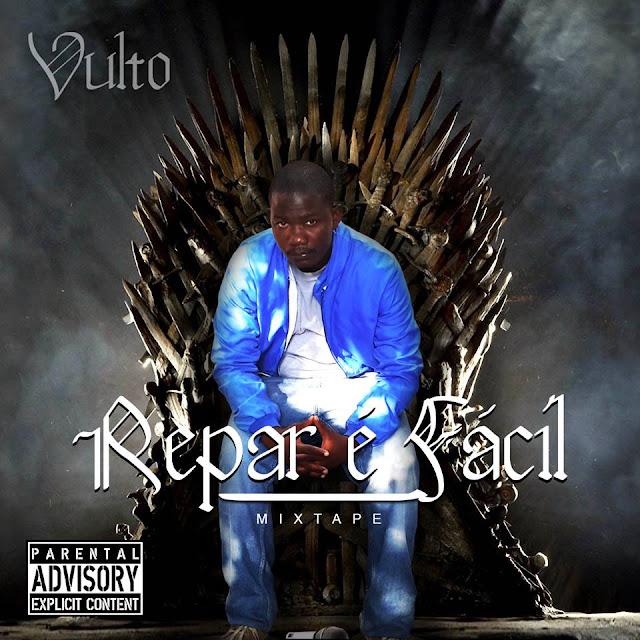 Vulto - Repar é fácil (Mixtape) #RapMoçambicano