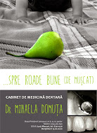 Cabinet de medicină dentară/ dr. Mihaela Domuță