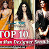 Top 10 Indian Designer Brands | Top 10 Best Designer Labels You Must Own (And Wear) In 2015