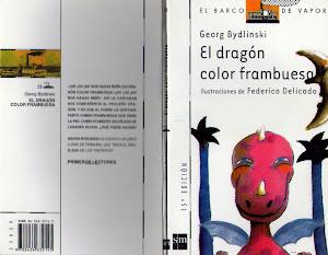 """Lectura 6 """"El dragón color Frambuesa"""""""