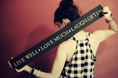 Live, Love, Laugh Quotes and Sayings