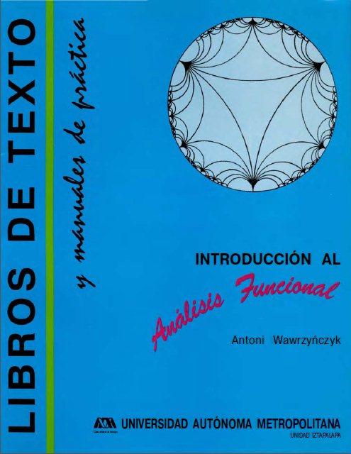 Introducción al Análisis Funcional   Antoni Wawrzy?czyk FreeLibros