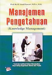 toko buku rahma: buku MANAJEMEN PENGETAHUAN, pengarang ismail nawawi, penerbit ghalia indonesia