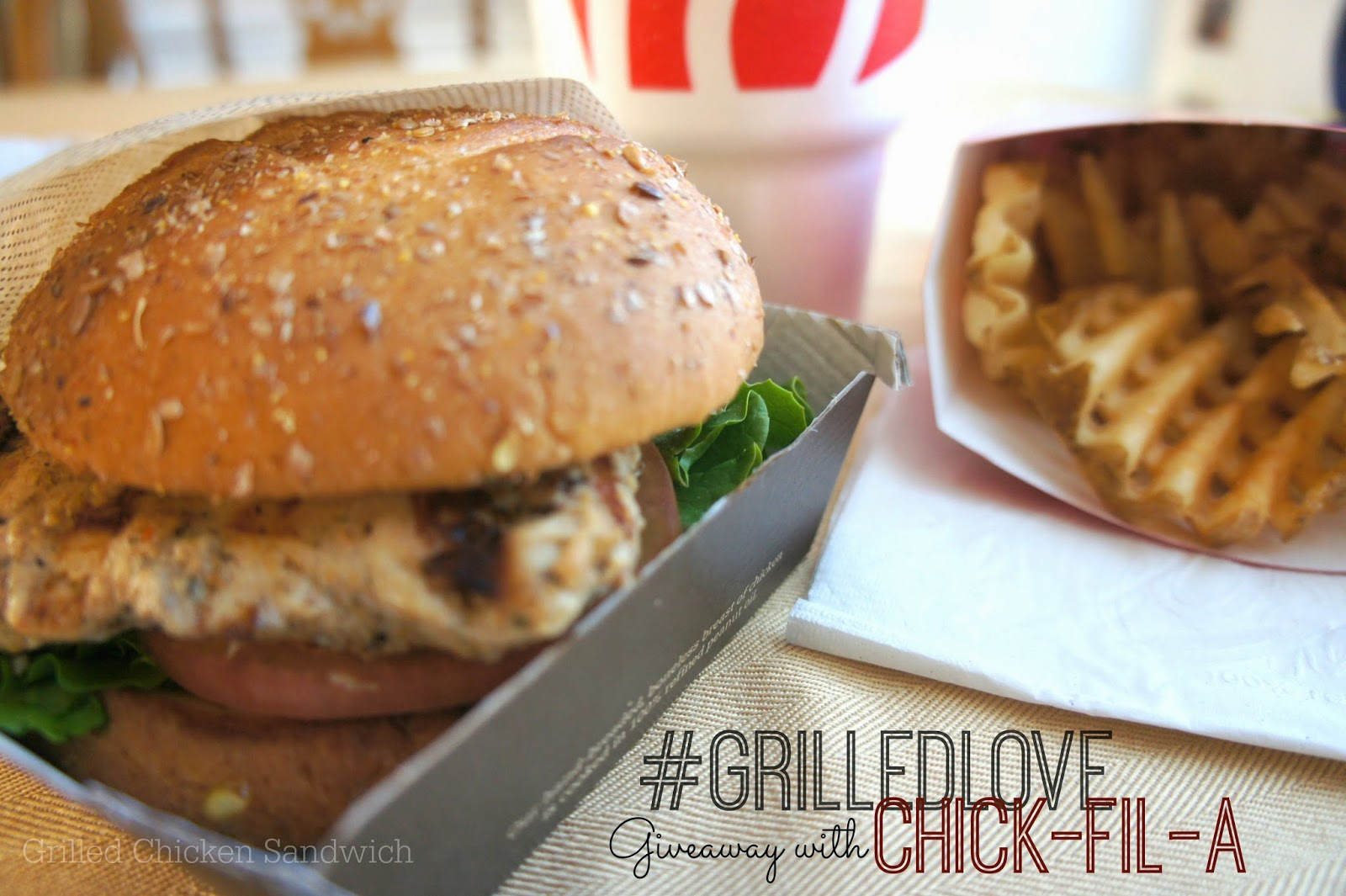 #GrilledLove giveaway with Chick-Fil-A